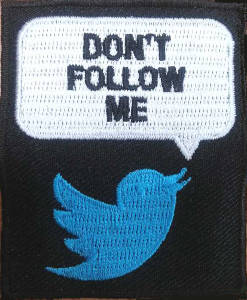 Dont Follow Me Embroidered Patch